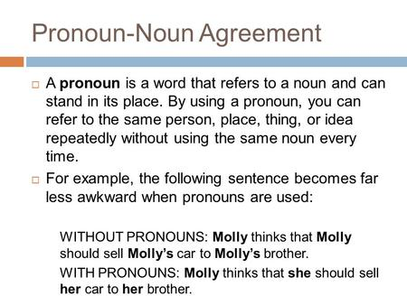 Noun Pronoun Agreement ppt video online download