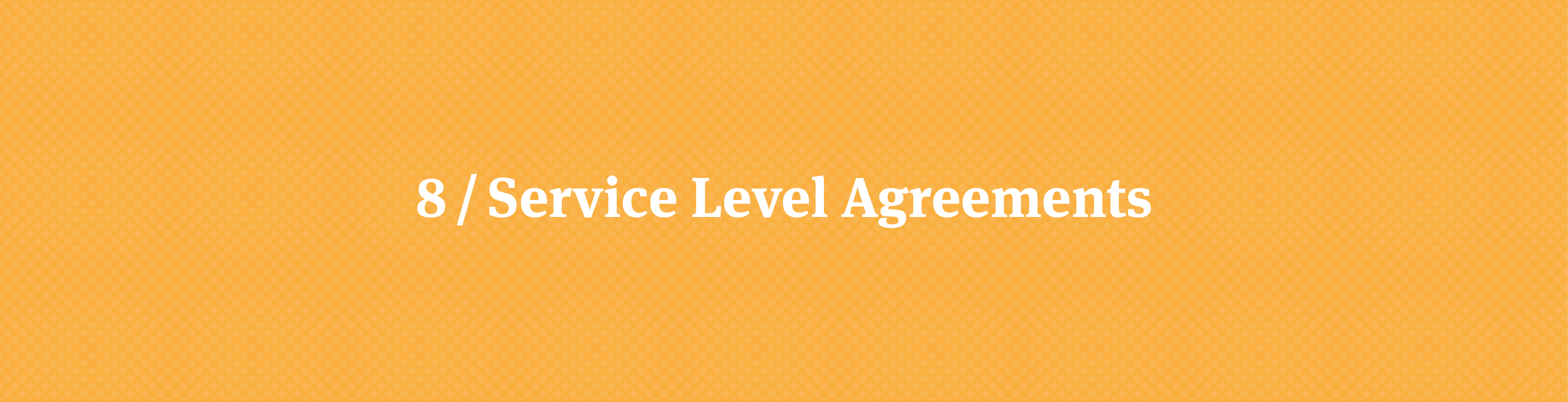 Best Practices for Service Level Agreements: Protecting Your Work