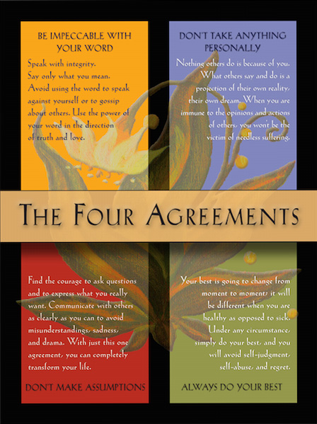 The Four Agreements | Live by The Four Agreements. Live a Better Life.