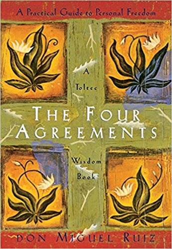 The Four Agreements: Practical Guide to Personal Freedom Vidya
